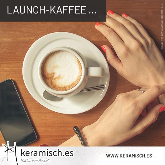 Launch-Kaffee …